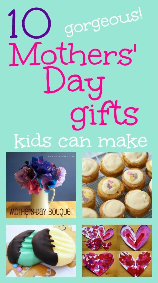 Gorgeous gifts kids can make for Mothers' Day.