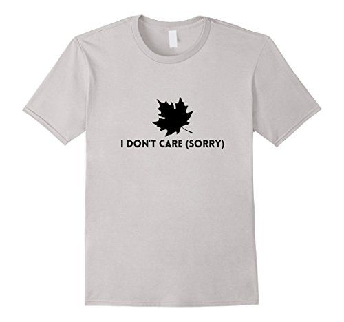 Men's I Don't Care Sorry - Funny Cute T-Shirt Silver #tshirt #tshirts #tees #Funny #Cute #gifts #giftideas #fathersday #mothersday #4july #birthday #graduation #school #college #teachers #professors #nurses #holidays #birthdays #Halloween #Christmas #Hanukkah #Valentinesday #anniversaries #everydaygiftideas #idontcaresorry #sorry #canada #dontcare #meh #canadasorry #sorrydontcare #idonotcare #leaf #nofsgiven #leaving ... https://www.amazon.com/dp/B01NA0CTNH/ref=cm_sw_r_pi_dp_x_VQKNyb936YG1Z