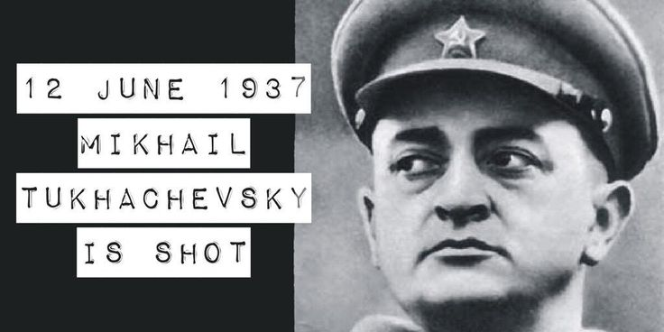12 June 1937. Mikhail Tukhachevsky and seven top military officers are shot by Stalin's orders after a show trial