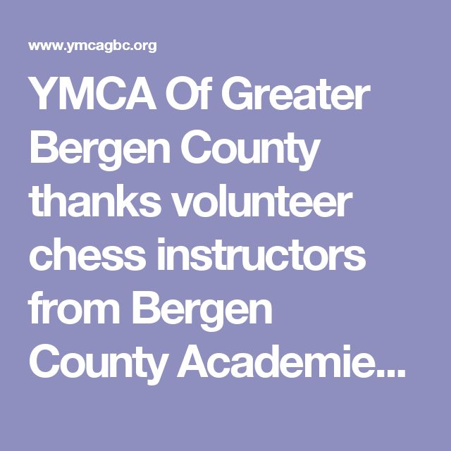 YMCA Of Greater Bergen County thanks volunteer chess instructors from Bergen County Academies   YMCA of Greater Bergen County