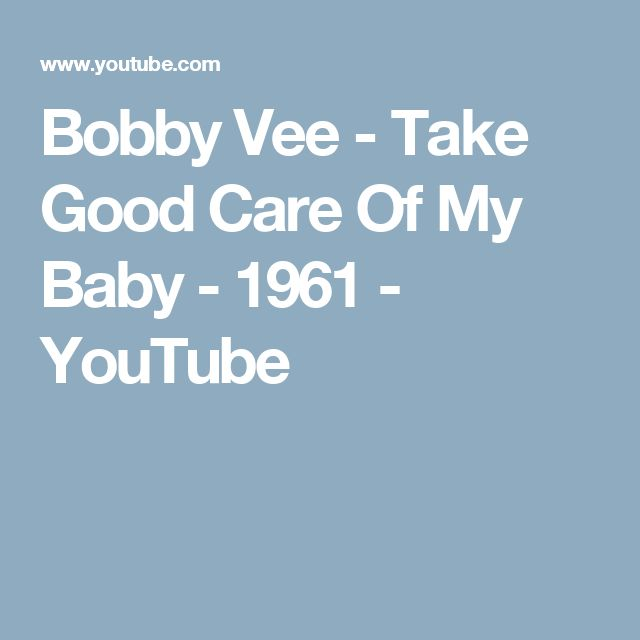 Bobby Vee  - Take Good Care Of My Baby  - 1961 - YouTube