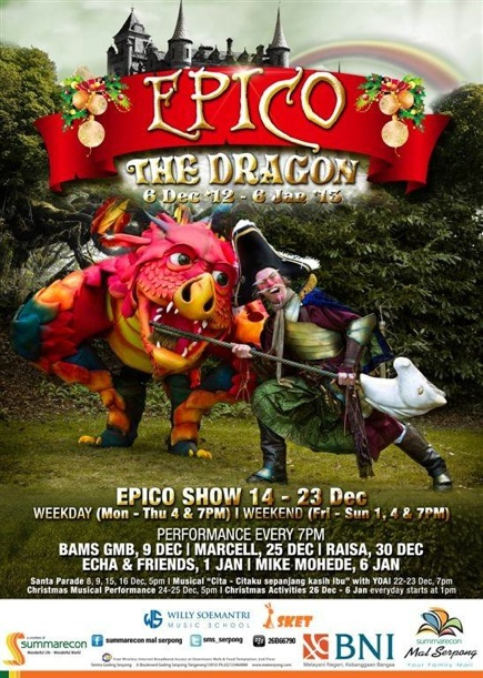 The Last Living Dragon - EPICO  First Performance in Asia from UK only at Summarecon Mal Serpong ^_^