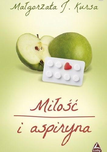Okładka książki Miłość i aspiryna