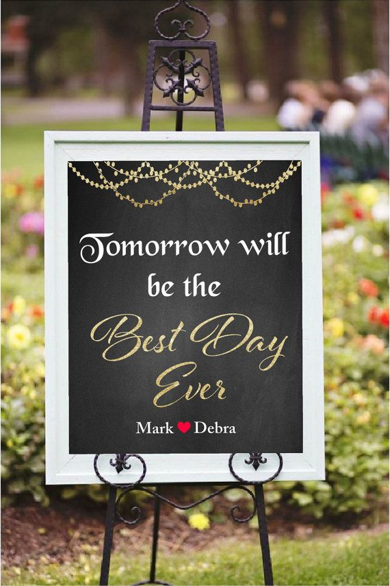 Wedding rehearsal decor, Tomorrow will be the best day sign, printable, rehearsal dinner sign, custom sign
