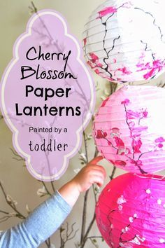 Cherry Blossom Paper Lanterns decorated by a toddler.