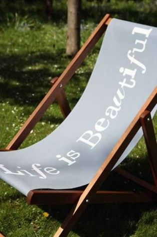 Life is beautiful deckchair