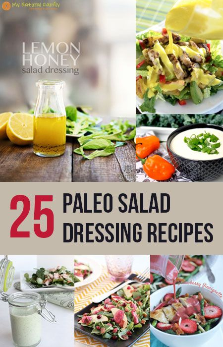 """25 Paleo Salad Dressing Recipes"" from MyNaturalFamily.com #paleo #cleaneating #eatclean"