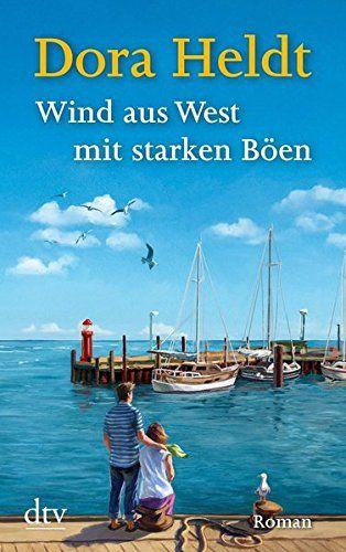 Wind aus West mit starken Böen: Roman: Amazon.de: Dora Heldt: Bücher