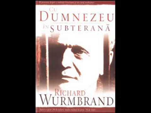 Cu Dumnezeu in Subterana episodul 29 FINAL - RICHARD WURMBRAND