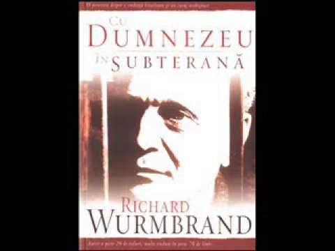 Cu Dumnezeu in Subterana episodul 14 - RICHARD WURMBRAND