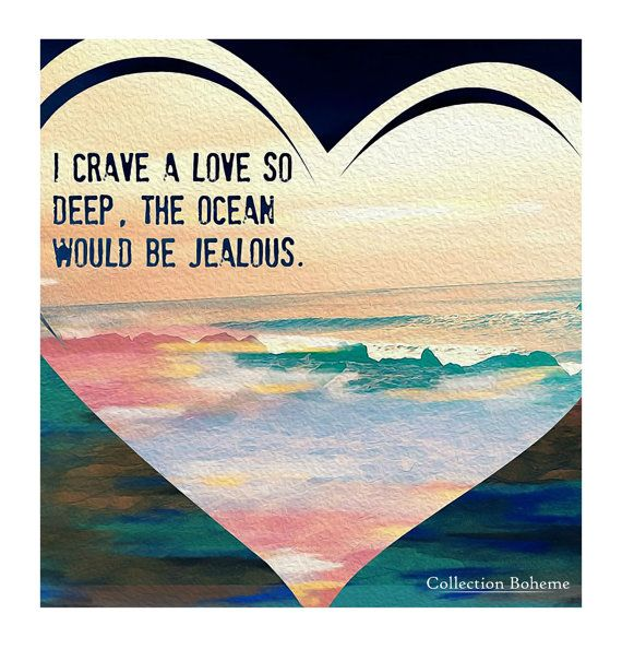 Items similar to Instant Download - Love Quote Photography Print - California Beach - Digital - Mixed Media - Crave Love So Deep on Etsy