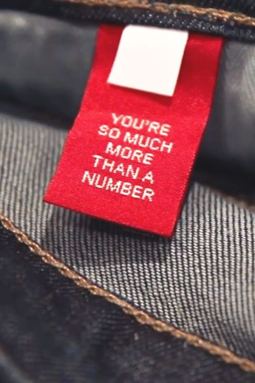 You're so much more than a number.
