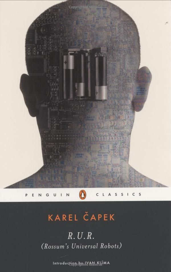 """where the word """"robot"""" was invented... before actual robots were invented. trippy, short read from the 1920s. Gonna blow your mind."""