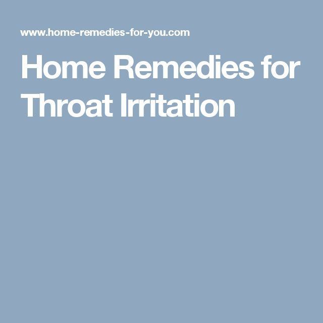 Home Remedies for Throat Irritation