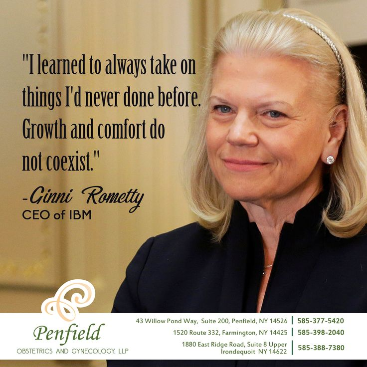 """""""I learned to always take on things I'd never done before. Growth and comfort do not coexist."""" -Ginni Rometty, CEO of IBM  Never be afraid to push yourself! the strength you find just might surprise you."""