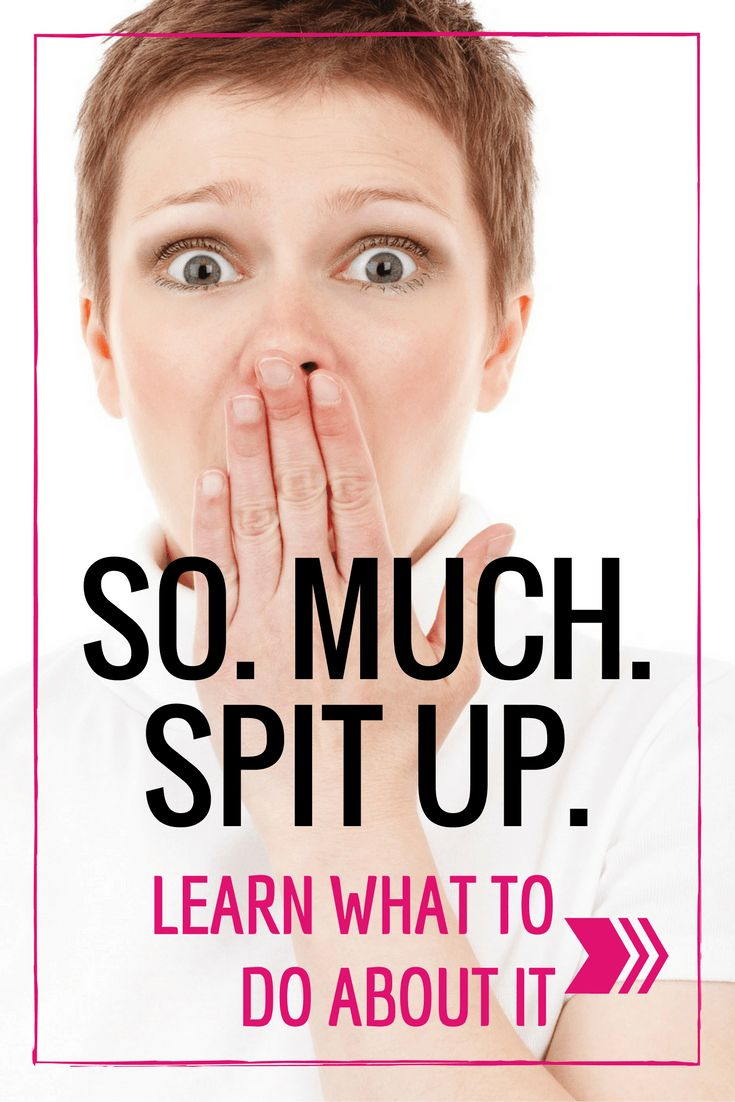 So. Much. Spit Up! Here's what you need to know!
