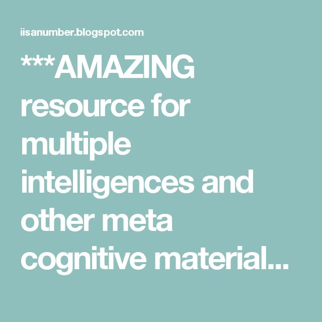 ***AMAZING resource for multiple intelligences and other meta cognitive materials. Access to an entire GOOGLE DRIVE folder.***