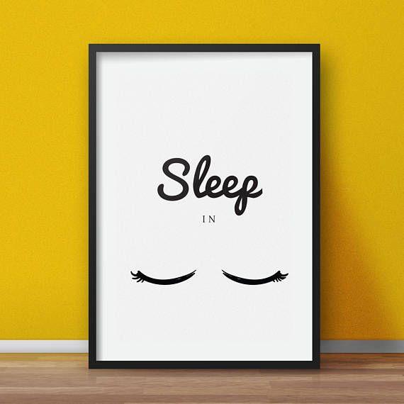 Bedroom wall art Sleep in bedroom quote digital printable