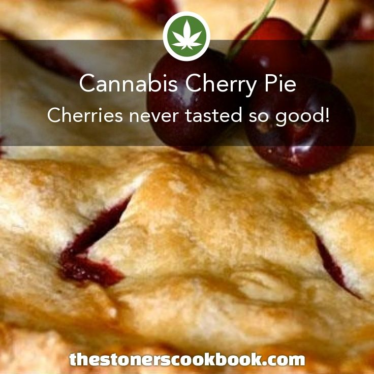 Cannabis Cherry Pie from the The Stoner's Cookbook (http://www.thestonerscookbook.com/recipe/cannabis-cherry-pie)