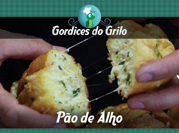 COMO FAZER UM PÃO DE ALHO CASEIRO #GORDICESDOGRILO