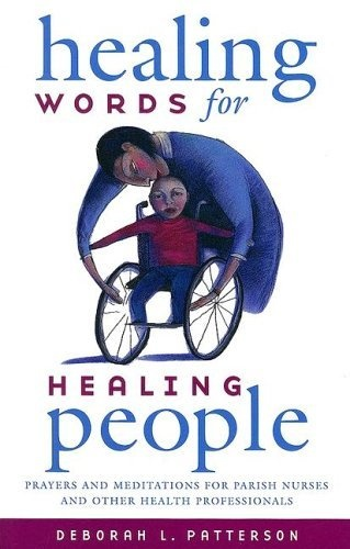 healing words for healing people  prayers and meditations