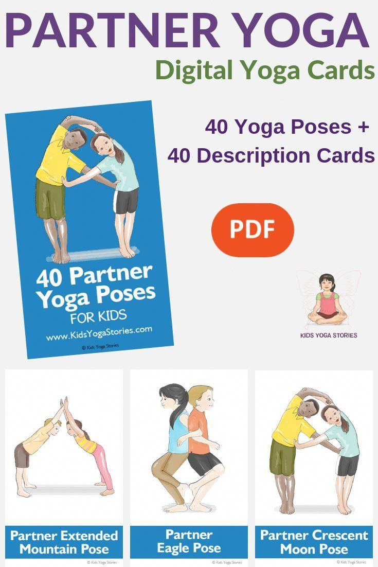 40 Partner Yoga Poses Cards For Kids Yoga For Kids Partner Yoga Partner Yoga Poses