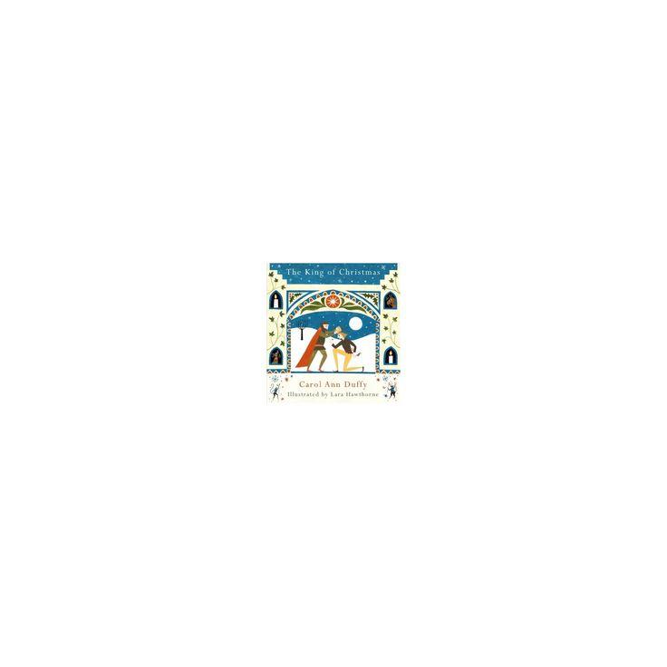 King of Christmas (Hardcover) (Carol Ann Duffy)