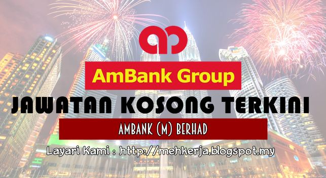 Jawatan Kosong di AmBank (M) Berhad - 18 Nov 2016   At AmBank Group we continuously seek outstanding individuals with a strong interest in financial markets and services. Energetic individuals with a broad mix of skills and performance-driven mindset to join some of the finest minds in the financial services industry.  Jawatan Kosong Terkini 2016diAmBank (M) Berhad  Positions:  Senior Executive CDD / Sanction ScreeningManager Transaction MonitoringSenior Executive Law Enforcement Agency (LEA) Ma