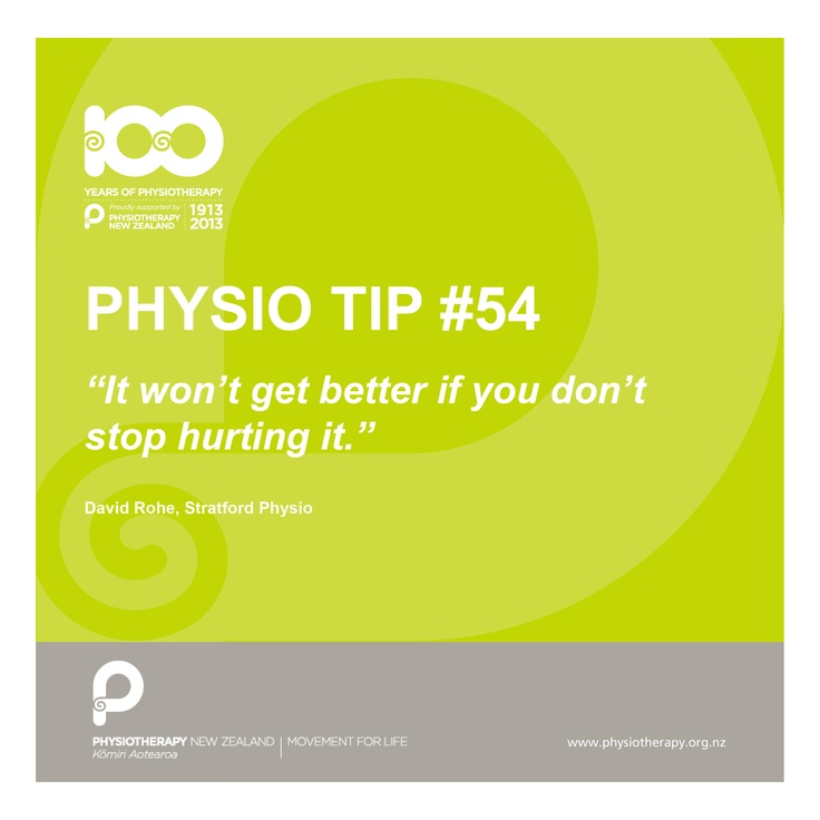 #physio tips it won't get better...