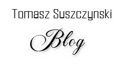 Tomasz Suszczyński BLOG