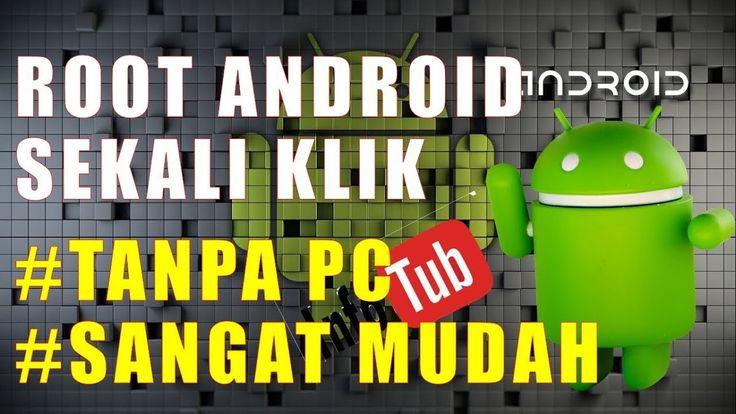Cara Root Android Dengan Satu Klik Tanpa Pc Mudah Dilakukan dan Cepat PR...