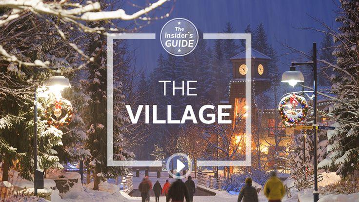 Tourism Whistler - Insider's Guide to Whistler:  Episode 4, Whistler's Famous Village