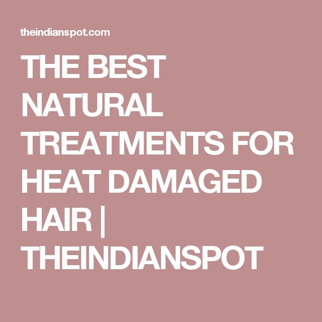 Best Natural Hair Treatments For Damaged Hair