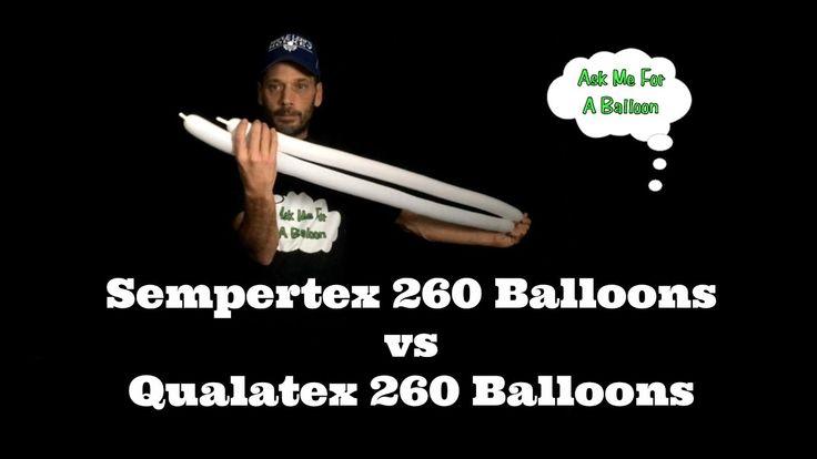 Sempertex 260 Balloons vs Qualatex 260 Balloons