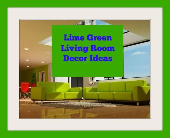 Lime Green Living Room Decor Ideas And Accessories Part 71