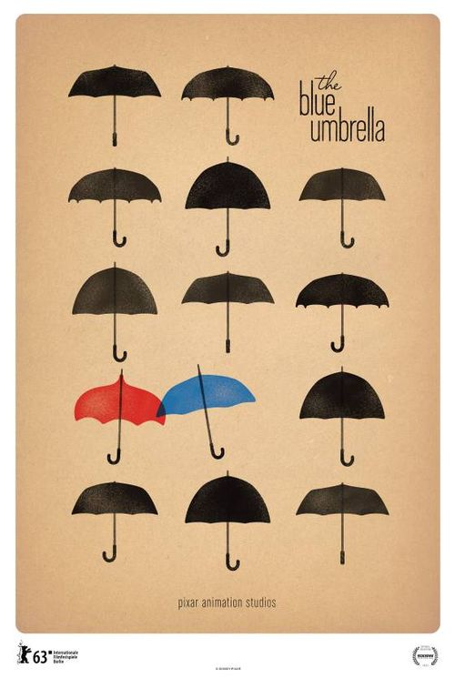 """Classy poster for Pixar's """"the Blue Umbrella."""" Short to be seen with Monsters Univ. Big Screen Animation"""