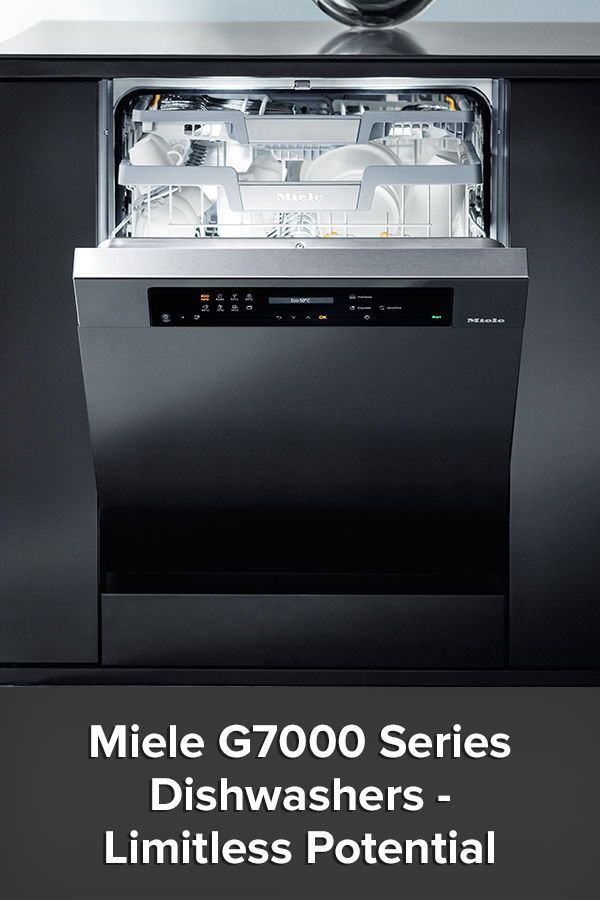 Miele G7000 Series Dishwashers Limitless Potential Miele Home Appliances Dishwasher