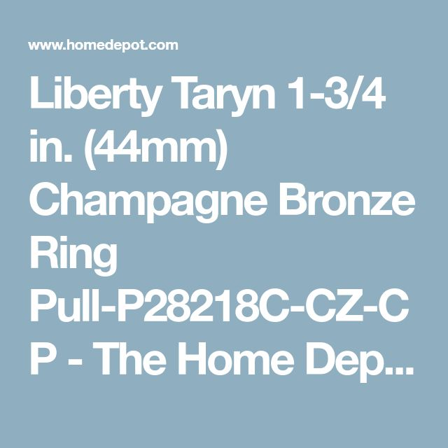 Liberty Taryn 1-3/4 in. (44mm) Champagne Bronze Ring Pull-P28218C-CZ-CP - The Home Depot