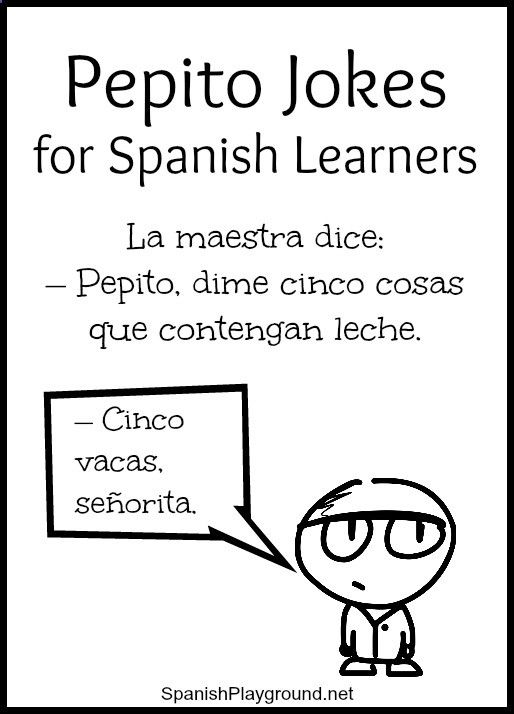 Pepito jokes feature a boy and his adventures at home and school. The short jokes with basic vocabulary are fun for kids learning Spanish. Free printable.