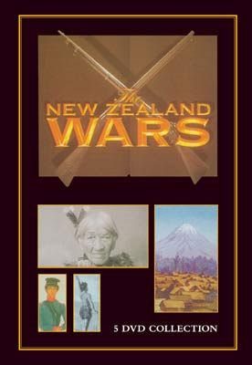 The New Zealand Wars - 5 DVD Documentary Collection http://www.shopnewzealand.co.nz/en/cp/The_New_Zealand_Wars_5_DVD_Documentary_Collection