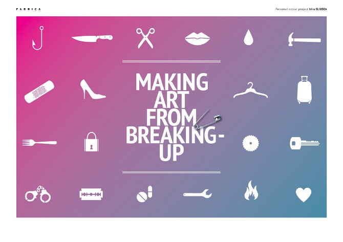 """Making Art from Breaking Up"" - Individual social project  / 2013 _ Irina Gliudza _ F A B R I C A"