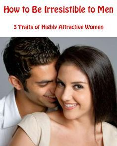 If you're looking to irresistibly capture a man's heart, make him love you and get him to pursue you for the relationship you want then I have something you need to know about… http://commitmentconnection.com/how-to-be-irresistible-to-men-3-traits-of-highly-attractive-women/
