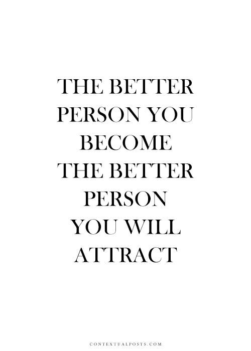 be the better version of yourself || words of wisdom: