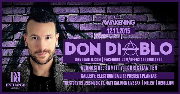 Don Diablo at Exchange LA Dec 11 - Tickets and info here | See more about December, Music and World.