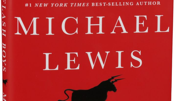 'Flash Boys' by Michael Lewis, a Tale of High-Speed Trading