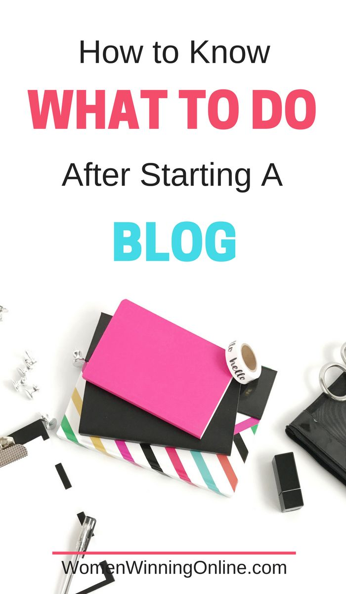 Not sure what to do after starting a blog? Follow these 7 blogging tips to get ideas on what to do next!#blog #blogging #bloggers #bloggerlife #startablog #bloggingadvice