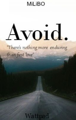 "Διαβάστε το ""Avoid - Chapter 1"" #wattpad #fanfiction"
