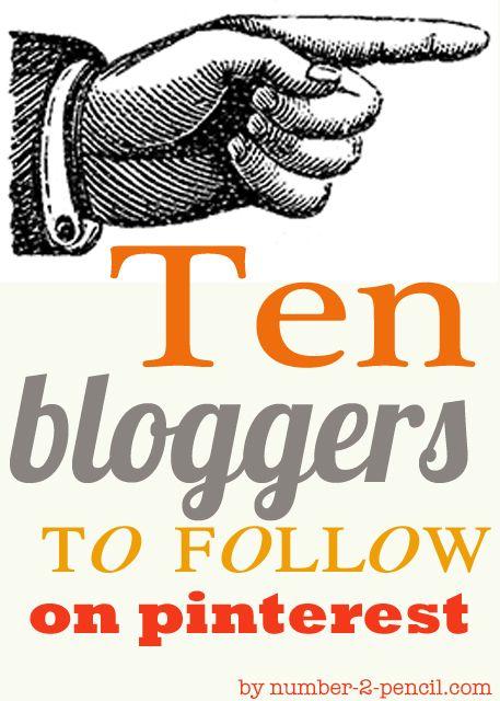 Ten Bloggers to Follow on Pinterest