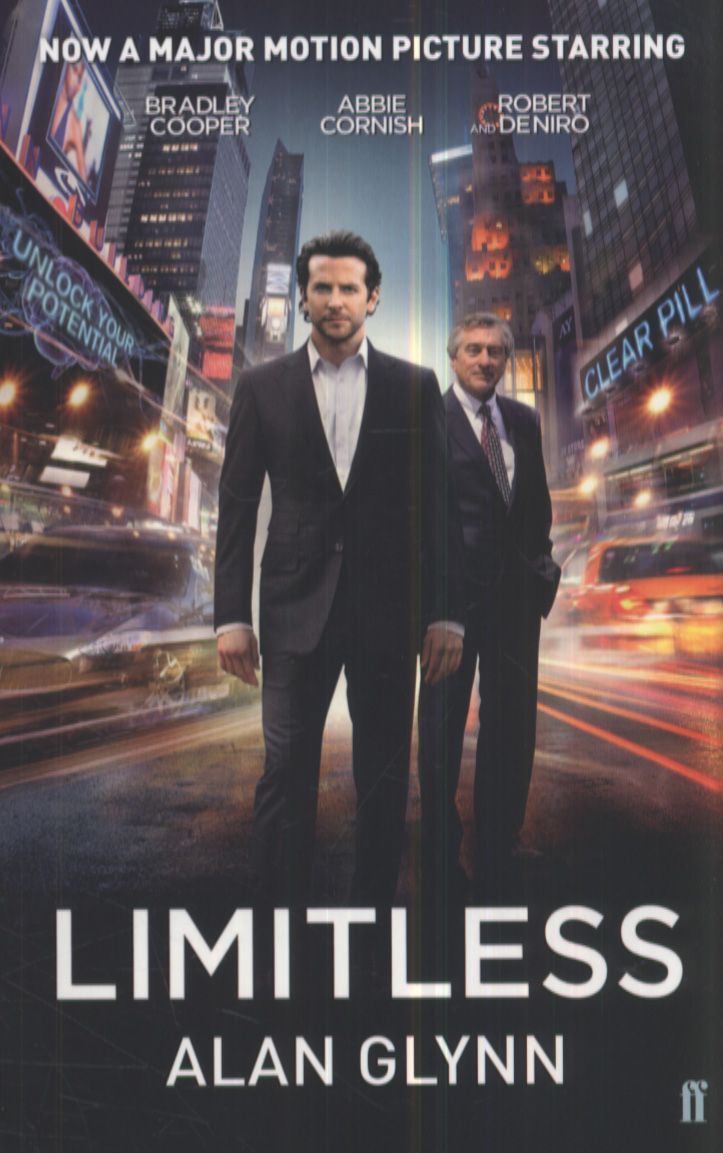 Limitless, Alan Glynn - A real page turner