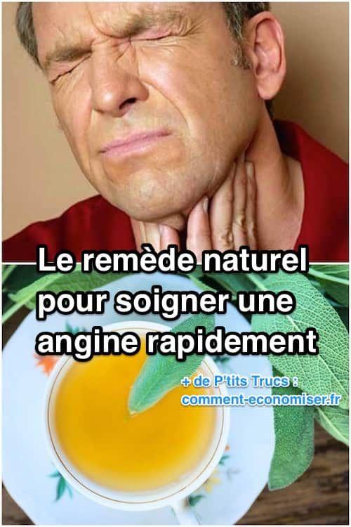 Le Remède Naturel Qui Marche Pour Soigner Une Angine RAPIDEMENT.